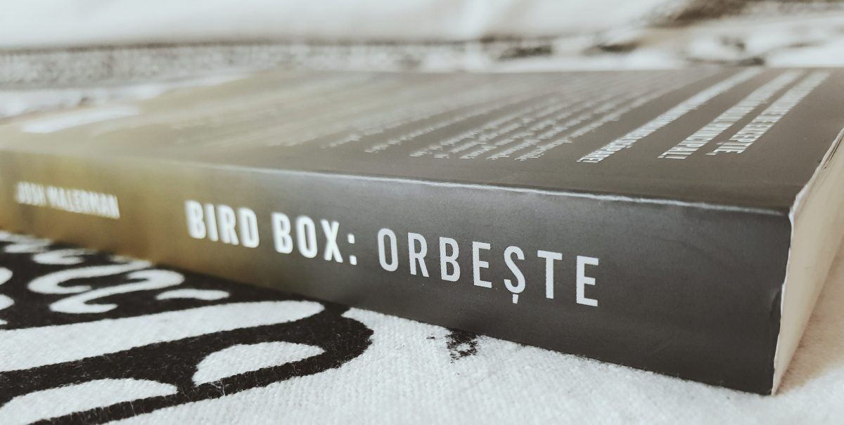 Bird Box: Orbește de Josh Malerman (Bird Box #1)