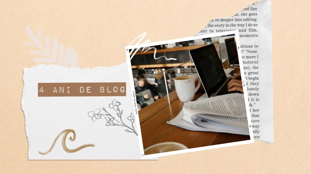 4 lucruri pe care le-am învățat în 4 ani de blog