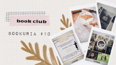 Bookclub: Bookuria #10 - cum a fost primul meu club de carte din pandemie