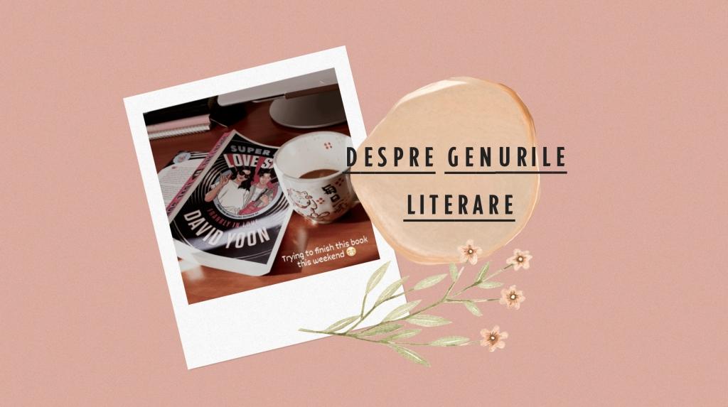 Genurile literare și ce spun acestea despre noi